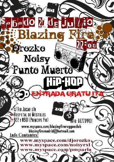 Sábado 21 en Blazing fire