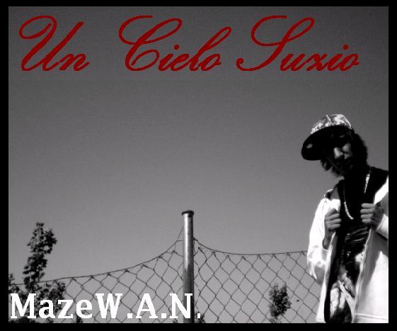 Maze W.A.N. - Un cielo suzio