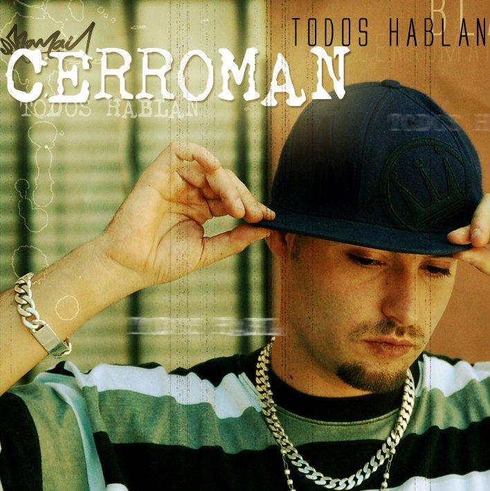 Cerroman - Todos hablan