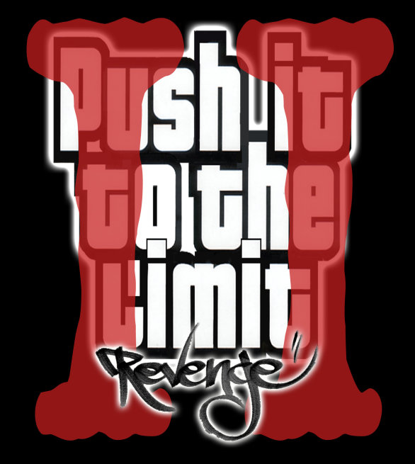 Push it to the limit revenge II