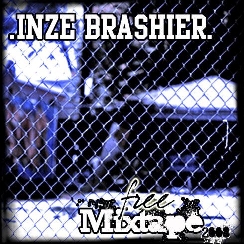 Inze Brashier - Free mixtape 2008