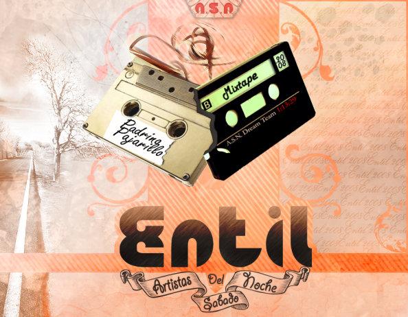Entil - Mixtape artistas del sábado noche