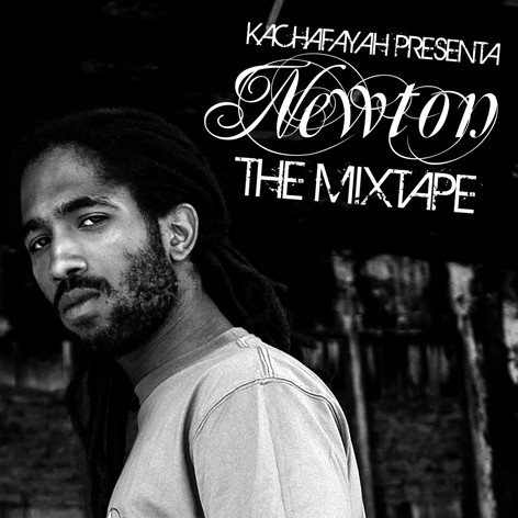 "Kachafayah sound presenta ""Newton: The mixtape"""