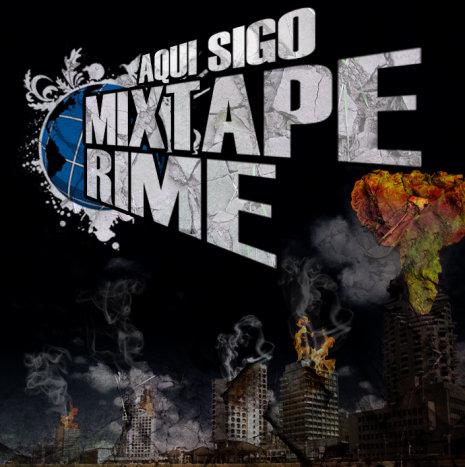 """Rime - Aquí sigo """"Mixtape '08″"""