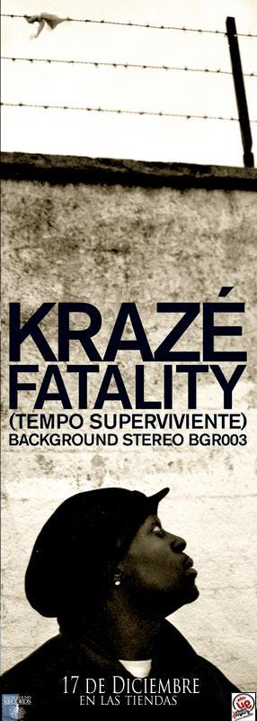 Kraze - Fatality (tempo superviviente)