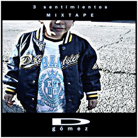 D. Gómez - 3 sentimientos mixtape