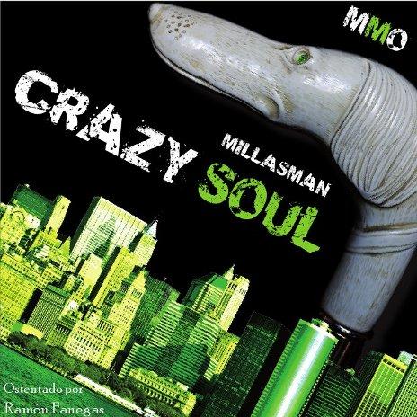 Millasman - Crazy soul