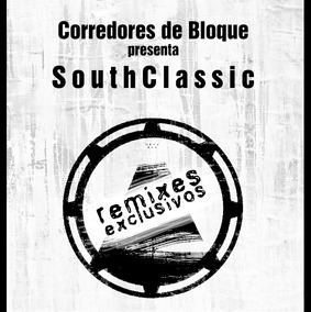 Corredores de bloque - Southclassic remixes exclusivos